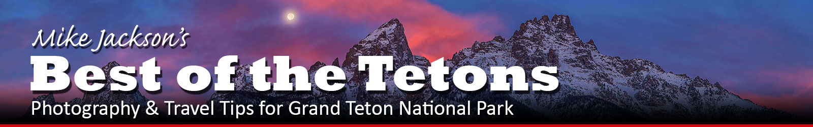 Best of the Tetons, Great Photography Tours In Jackson, WY